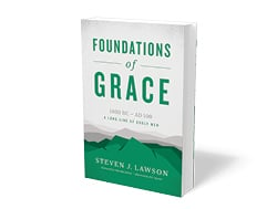 Foundations of Grace by Steven J. Lawson